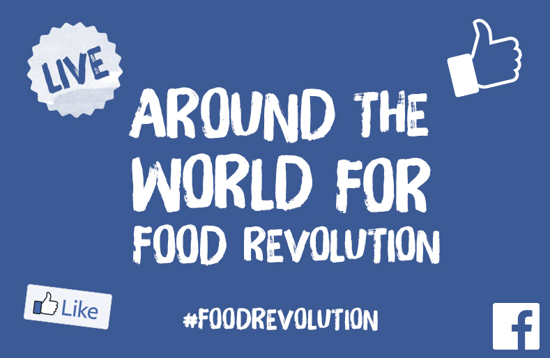 Live around the world for Food Revolution Day!